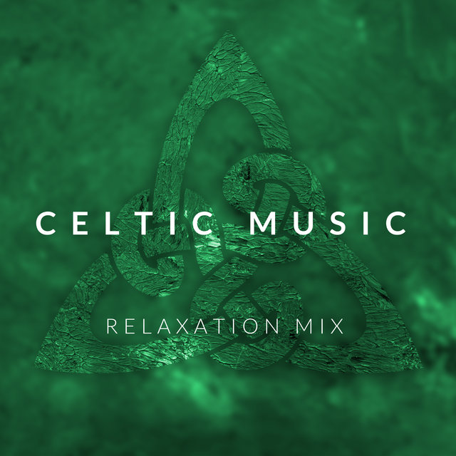 Celtic Music Relaxation Mix: 2020 Music with Irish Spirit, Best Celtic Sounds for Relax, Rest and Calm Down, Memories of Ireland Vacation