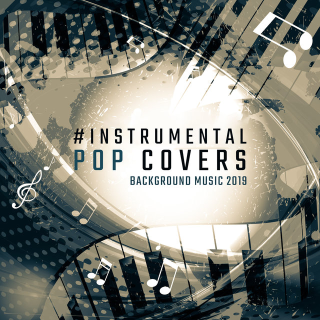 Instrumental Pop Covers: Background Music 2019 by Kenny
