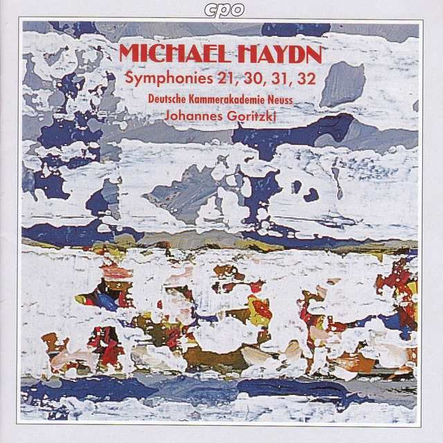 Haydn, M.: Symphonies, Nos. 21, 30, 31, and 32