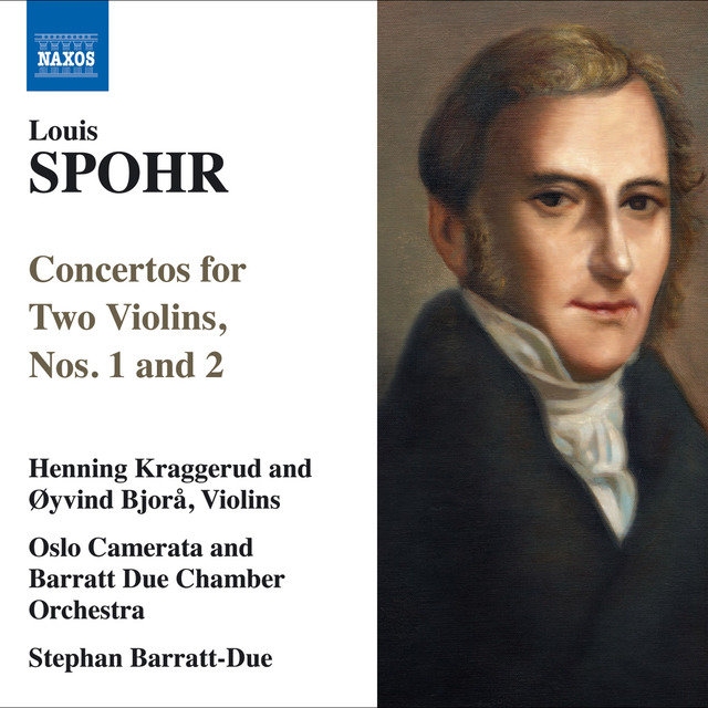 Spohr, L.: Concertos for 2 Violins, Nos. 1 and 2