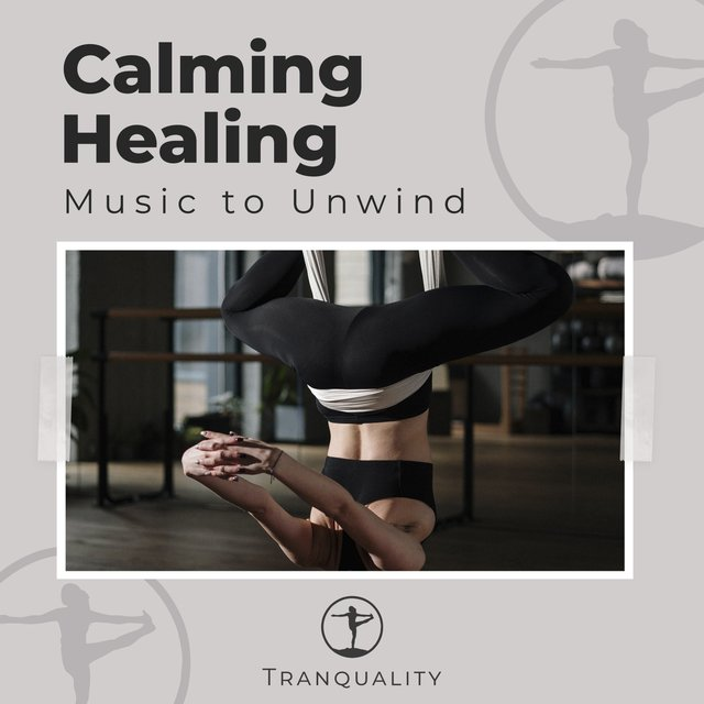 Calming Healing Music to Unwind
