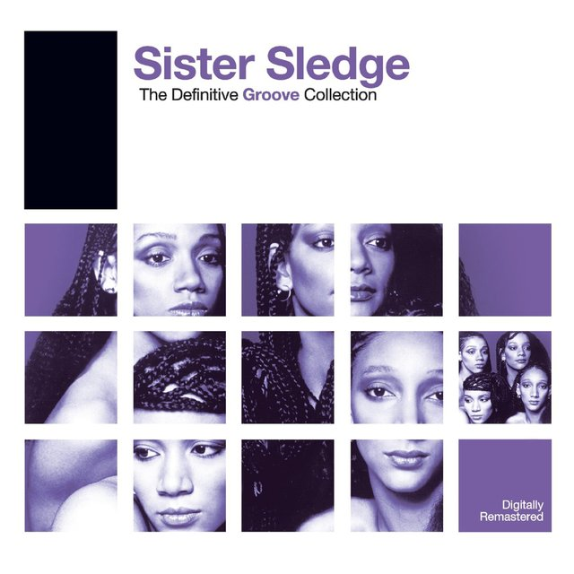 Definitive Groove: Sister Sledge