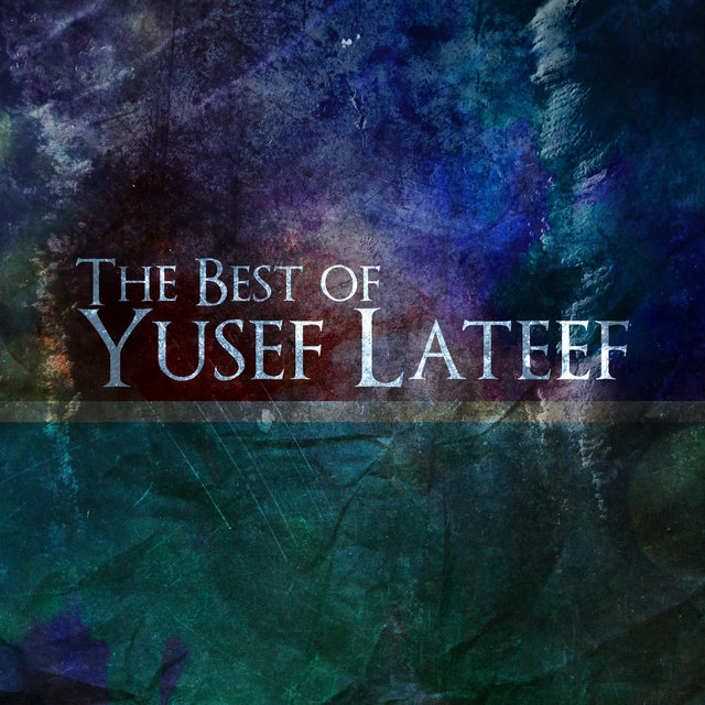 The Best of Yusef Lateef
