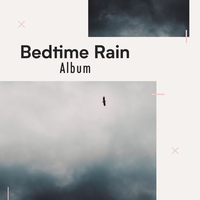 2020 Peaceful Bedtime Rain & Nature Album