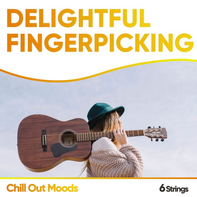Delightful Fingerpicking Chill Out Moods