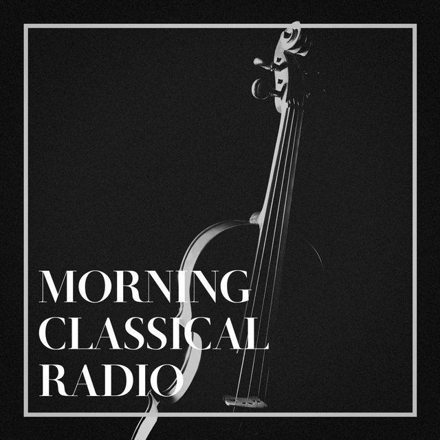 Morning Classical Radio