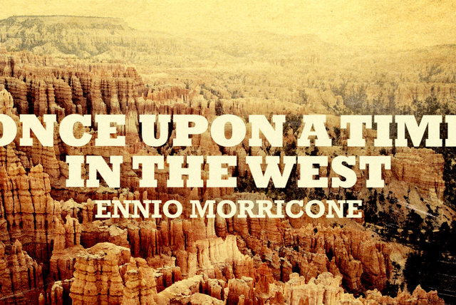 Ennio Morricone - Once Upon a Time in The West - C'era una volta il West (High Quality Audio)