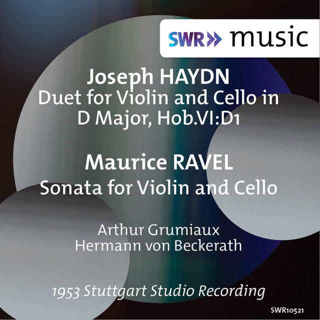 Haydn: Duet for Violin & Cello, Hob. VI:D1 - Ravel: Sonata for Violin & Cello, M. 73