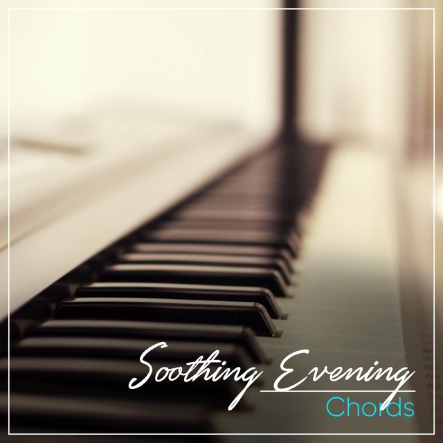 Soothing Evening Therapy Chords