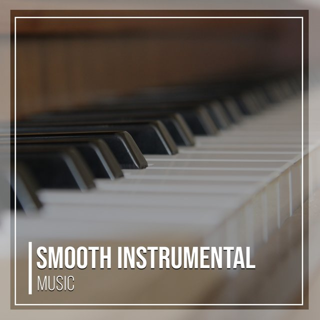 Smooth Instrumental Piano Music