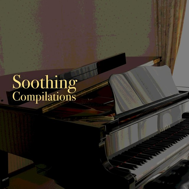 Soothing Chillout Compilations