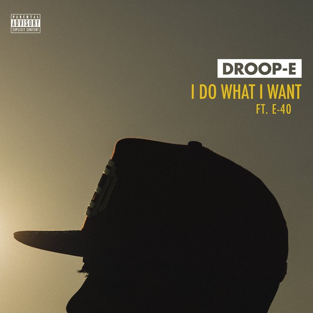 I Do What I Want (feat. E-40)