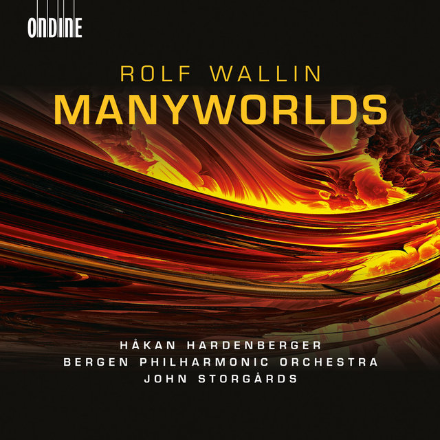 Rolf Wallin: Manyworlds (Audio Version)
