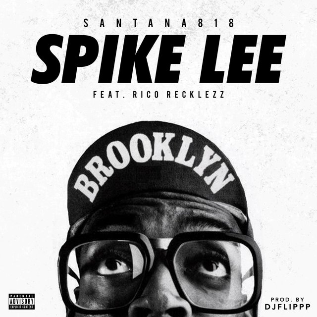 Spike Lee (feat. Rico Recklezz)
