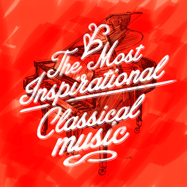 The Most Inspirational Classical Music