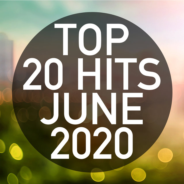 Top 20 Hits June 2020