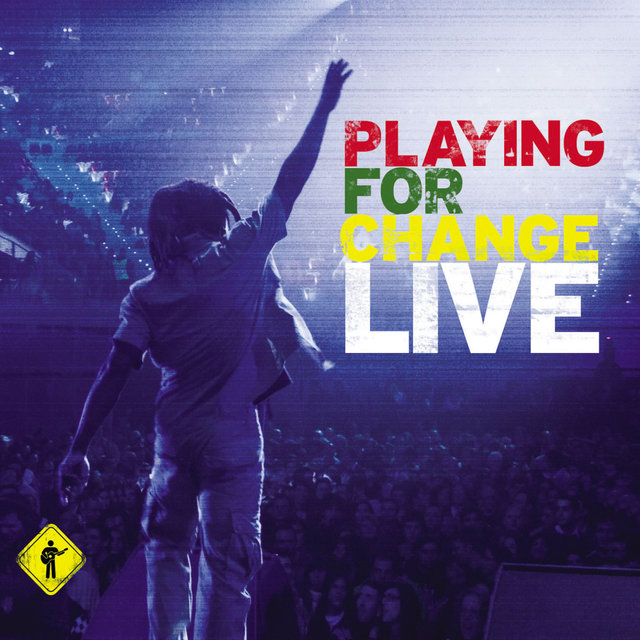 Playing for Change (Live)