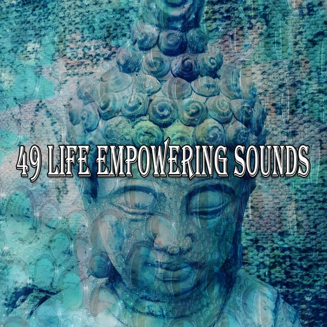 49 Life Empowering Sounds