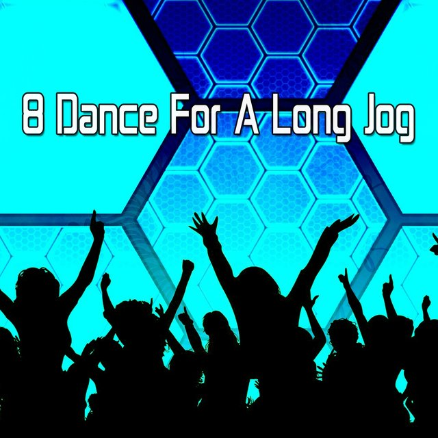 8 Dance for a Long Jog