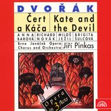 Kate and the Devil, Op. 112, B. 201, Act II, Scene 5: What Seek You? What Do You Want Here? (Ovčák Jirka, Káča, Čert Marbuel, Lucifer)