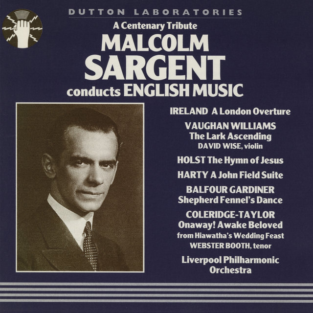 Malcolm Sargent Conducts English Music (a Centenary Tribute)