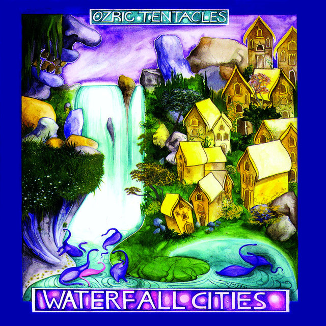 Cover art for album Waterfall Cities by Ozric Tentacles