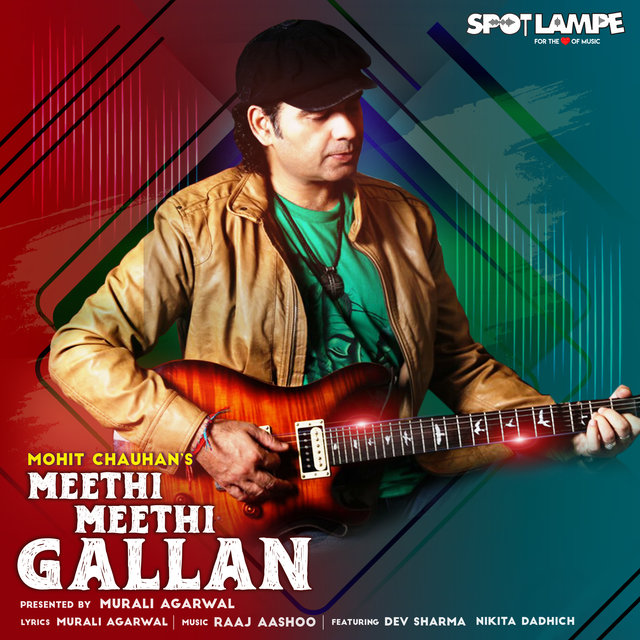 Meethi Meethi Gallan