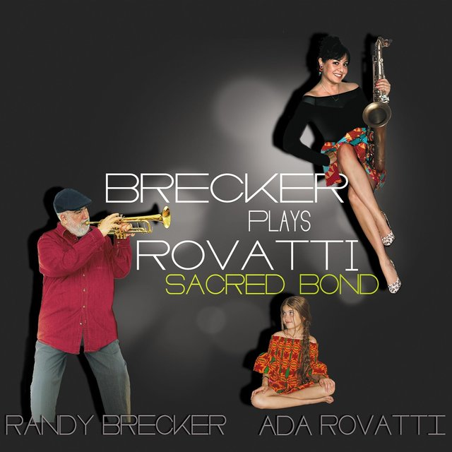 SACRED BOND - BRECKER PLAYS ROVATTI