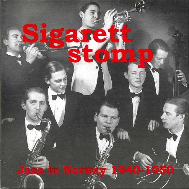 Jazz in Norway, Vol. 2: 1940 - 1950, Sigarettstomp