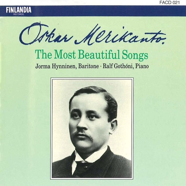 Oskar Merikanto : The Most Beautiful Songs