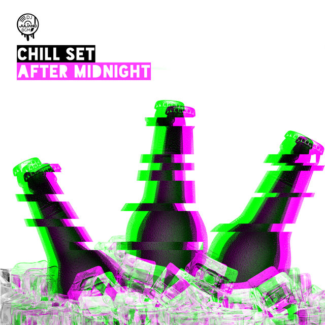 Chill Set After Midnight