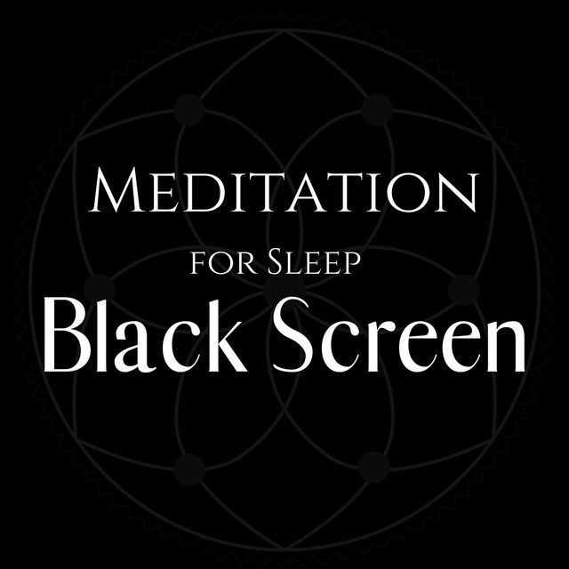 Meditation for Sleep Black Screen