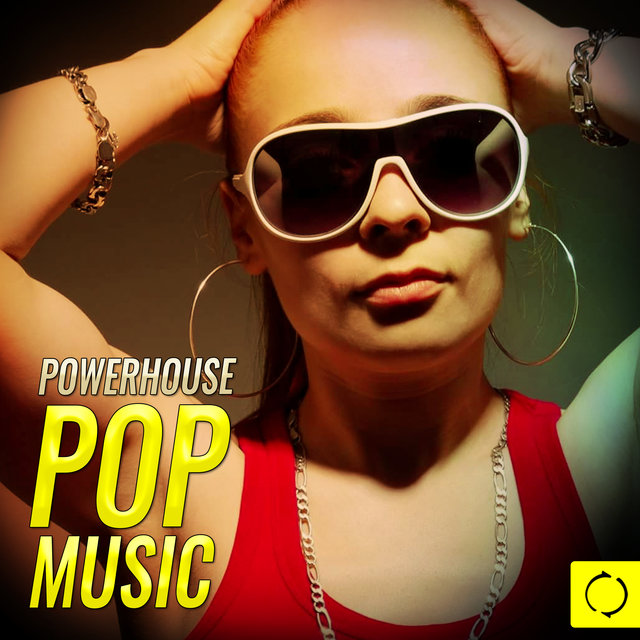 Power House, Pop Music