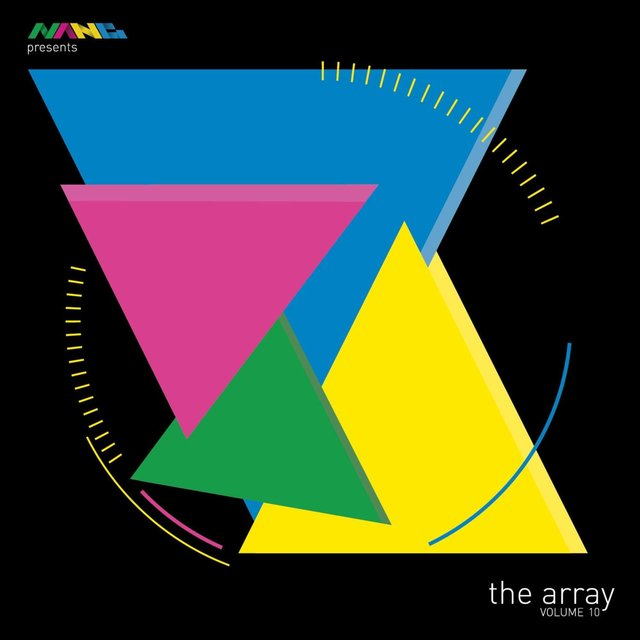 Nang Presents The Array Volume 10