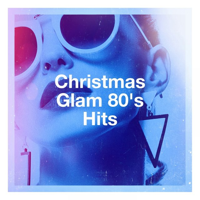 Christmas Glam 80's Hits