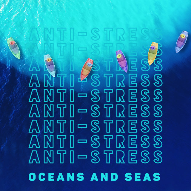 Anti-Stress Oceans and Seas: Soothing and Intriguing Sounds of the Waves
