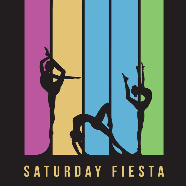Saturday Fiesta - Dance, Party & Wonderful Fun