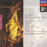 St. John Passion, BWV 245 / Part One (Sung in English) - J.S. Bach: St. John Passion, BWV 245 / Part One -