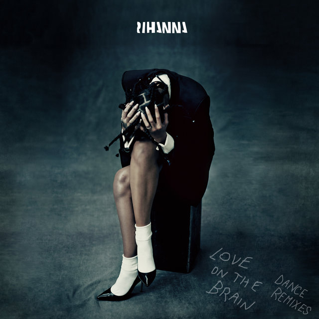 Cover art for album Love On The Brain (Dance Remixes) by Rihanna