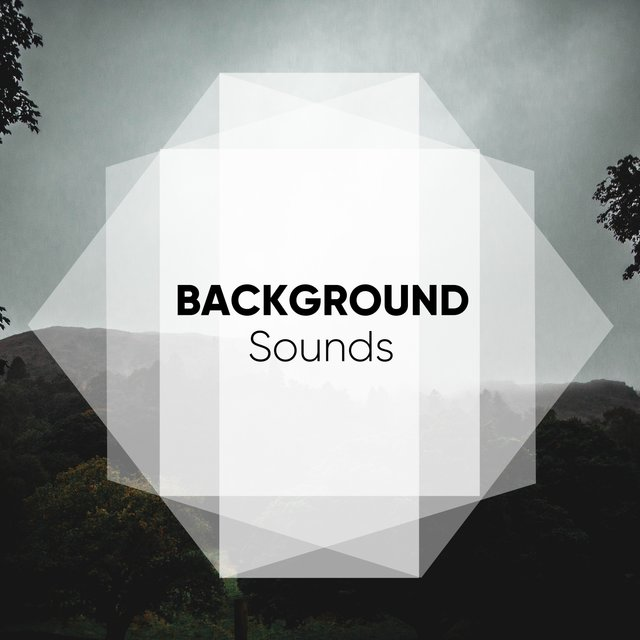 # 1 Album: Background Sounds