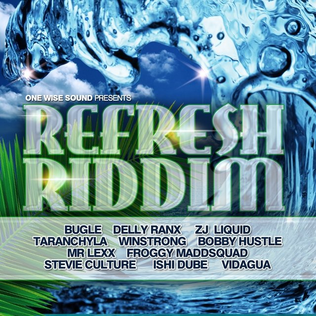 Refresh Riddim