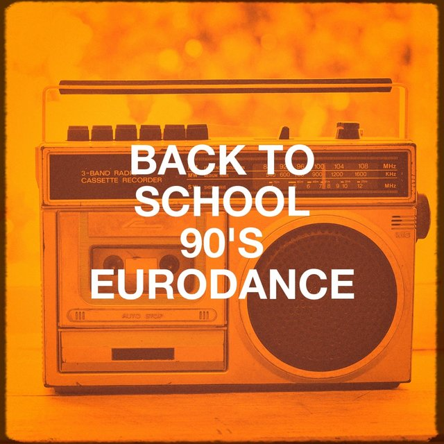 Back to School 90's Eurodance