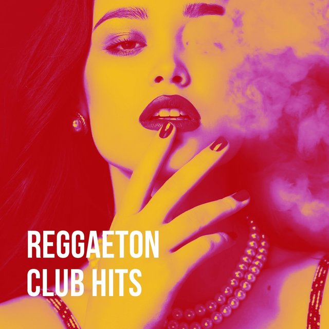 Reggaeton Club Hits