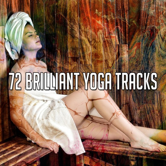 72 Brilliant Yoga Tracks