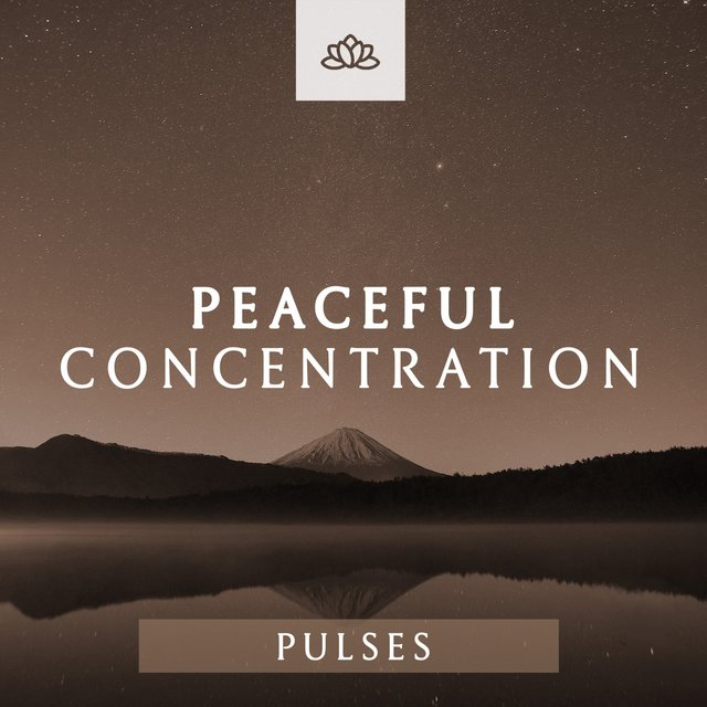 Peaceful Concentration Pulses