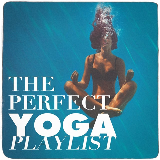 The Perfect Yoga Playlist