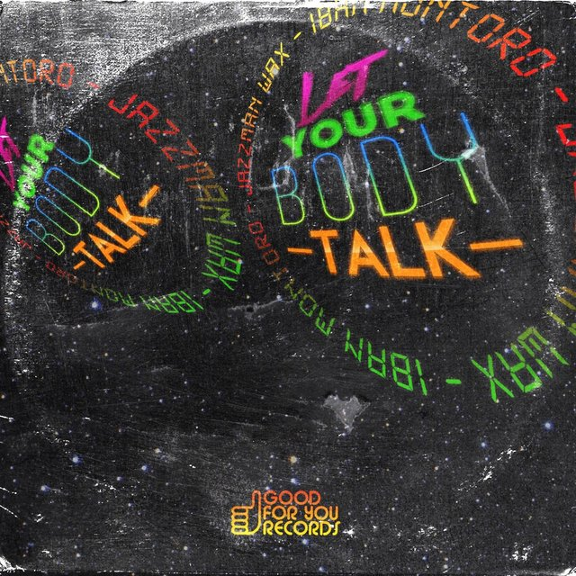 Let Your Body Talk