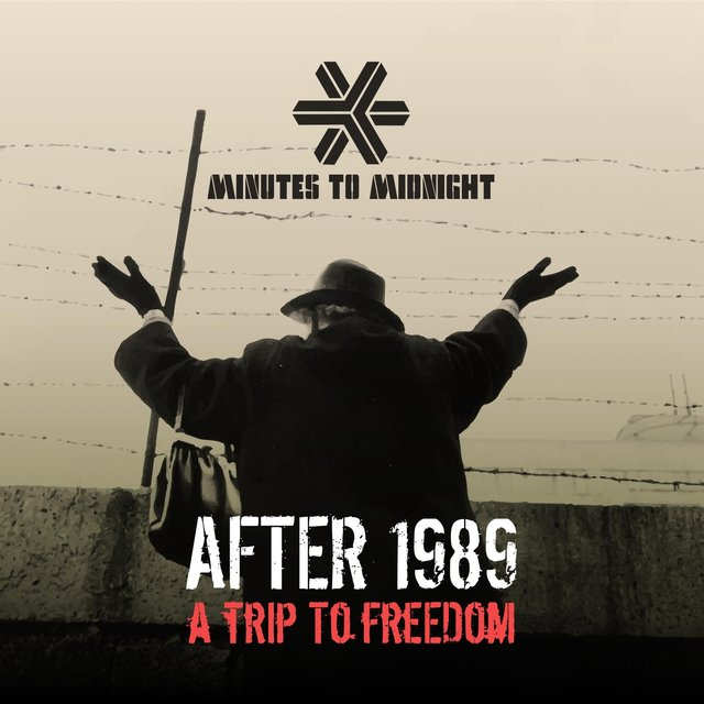 After 1989: A Trip to Freedom