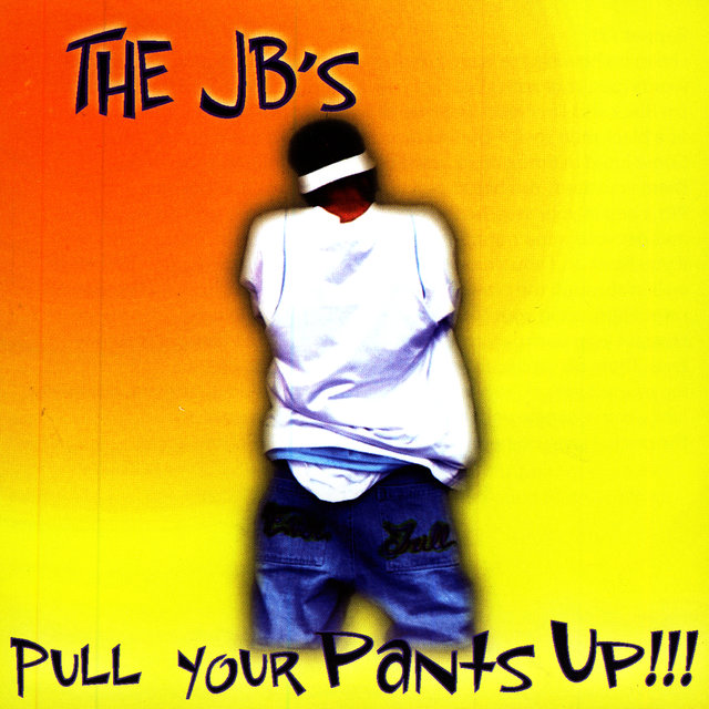 Pull Your Pants Up!!!