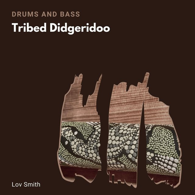 Tribed Didgeridoo (Drums And Bass)